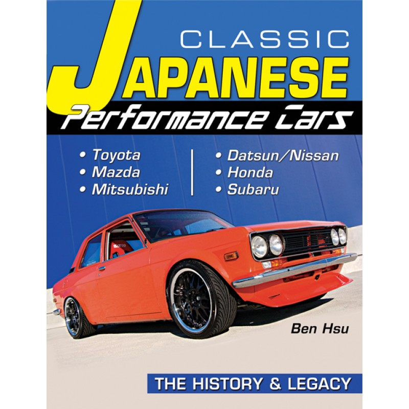 Book Report: Classic Japanese Performance Cars: The History & Legacy ...